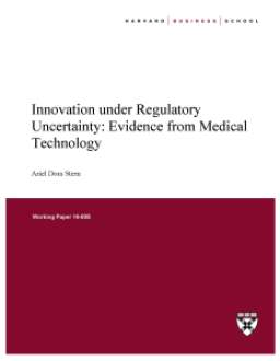 Innovation Under Regulatory Uncertainty: Evidence from Medical Technology