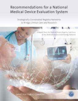 Recommendations for a National Medical Device Evaluation System